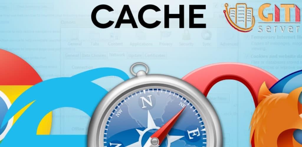 نحوه خالی کردن کش(Cache) انواع مرورگرها