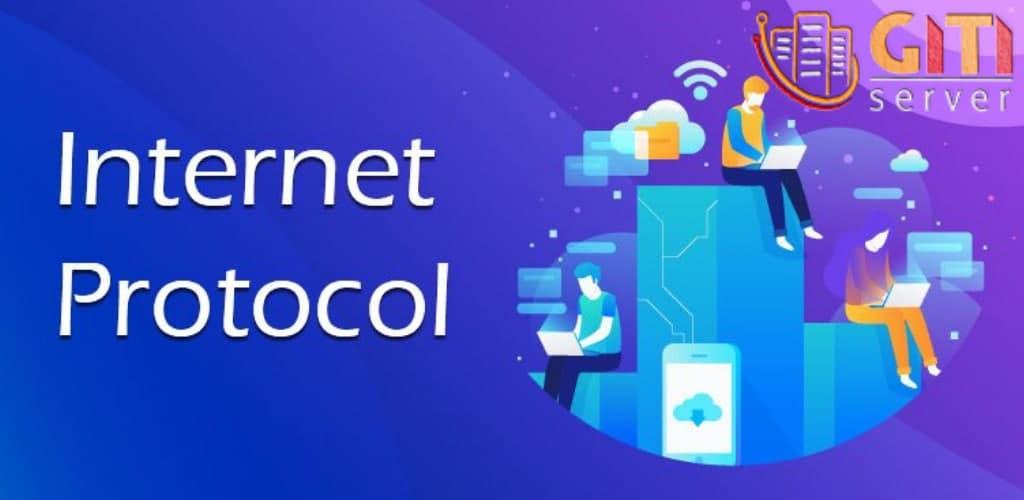 ip یا اینترنت پروتکل چیست؟ انواع آن چه ویژگیهایی دارد؟